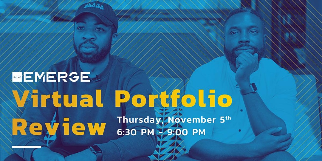 "A B&W photo tinted blue showing two Black men looking attentively at the camera. Lines radiating out behind them.Overlaid text reads ""Virtual Portfolio Review, Thursday, November 5, 6:30pm-9:00pm"""